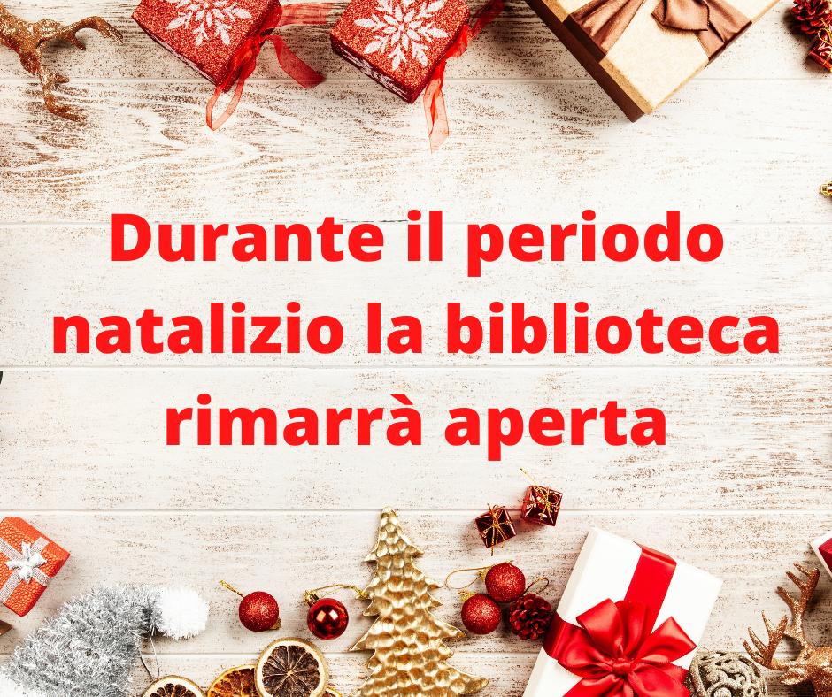 Apertura Biblioteca Comunale durante il periodo Natalizio